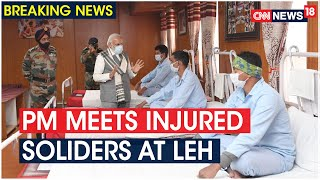 PM Narendra Modi Meets Soldiers Injured In The Galwan Clashes | CNN News18 - IBNLIVE