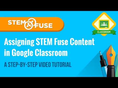 connectYoutube - Assigning STEM Fuse Content in Google Classroom