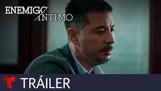 Mira el nuevo tráiler de Enemigo Íntimo Segunda Temporada | Telemundo