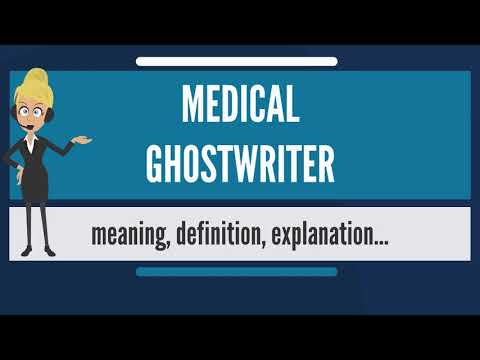What is MEDICAL GHOSTWRITER? What does MEDICAL GHOSTWRITER mean? MEDICAL GHOSTWRITER meaning