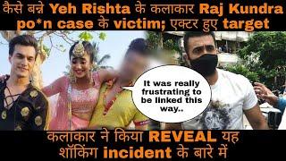Yeh Rishta ke lead kalakar kaise banne pornography case ke victim; share kiya yeh bada incident - TELLYCHAKKAR