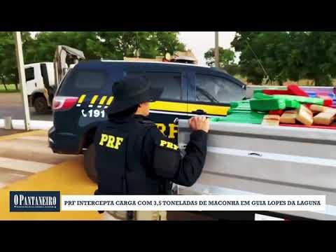 PRF intercepta carga com 3,5 toneladas de maconha em Guia Lopes da Laguna