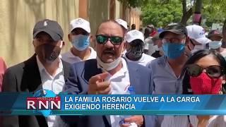 Familia Rosario vuelve a la carga exigiendo herencia