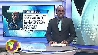 TVJ Sports News: Former Reggae Boys Paul Hall Commenting on Team - March 6 2020