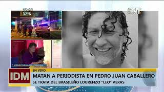 Silenciado por la mafia: Periodista fue asesinado en Pedro Juan Caballero