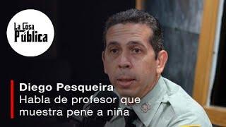 Diego Pesqueira: habla sobre el caso del profesor de moca que le muestra pene a niña