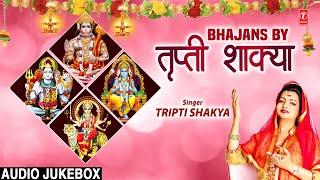 BHAJANS BY TRIPTI SHAKYA - TSERIESBHAKTI
