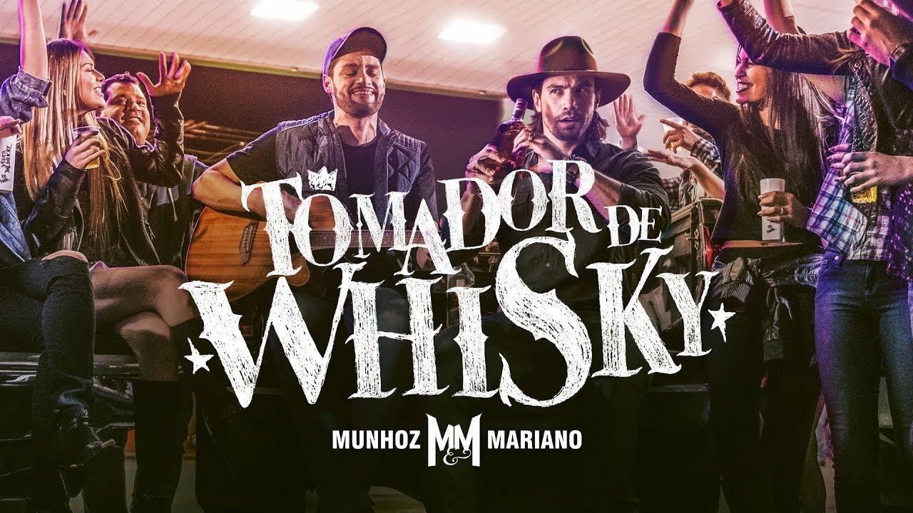 Tomador de Whisky - Munhoz & Mariano