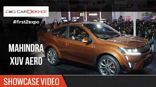 #first2expo | Mahindra XUV Aero Concept | Showcase Video | CarDekho@AutoExpo2016