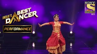 Sadhwi Shows Off The Beauty Of Classical Dance Forms | India's Best Dancer - SETINDIA