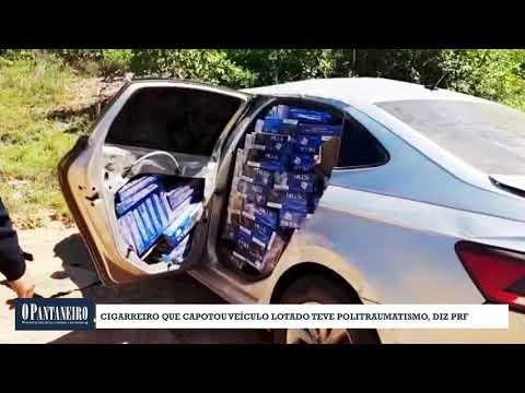 Cigarreiro que capotou veículo lotado teve politraumatismo, diz PRF