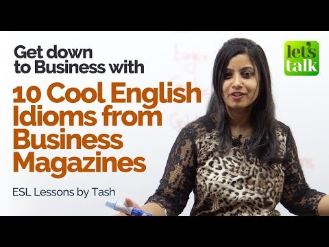 connectYoutube - 10 Cool English Idioms taken form the Popular Business Magazines – Business English Lesson