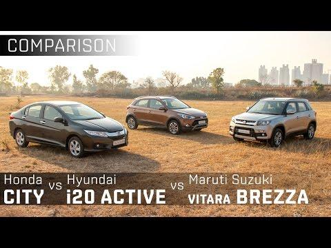 Maruti Suzuki Vitara Brezza vs Hyundai i20 Active vs Honda City :: Comparison:: Zigwheels