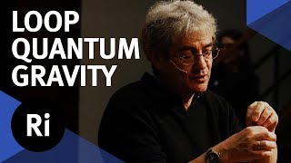 What is Loop Quantum Gravity - with  Carlo Rovelli