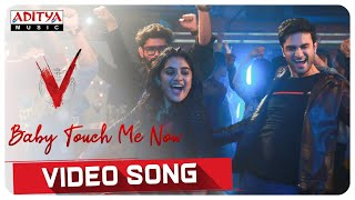 Baby Touch Me Now Video Song | V Songs | Nani, Sudheer Babu | Amit Trivedi - ADITYAMUSIC