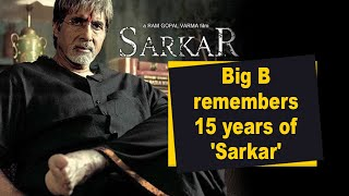 Big B remembers 15 years of 'Sarkar' - IANSINDIA