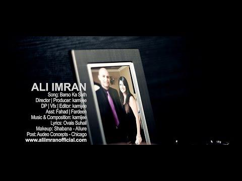 Barso Ka Sath | Ali Imran | Director: kamijee | Official video