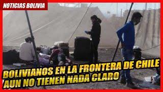 ???? Reunión interministerial definirá destino de bolivianos parados en la frontera con Chile ????