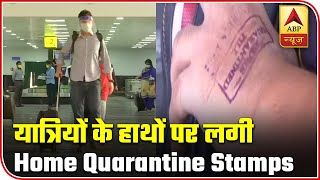 Home quarantine stamps become a common sight at airports - ABPNEWSTV