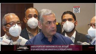 Gonzalo plantea ante observadores de la OEA necesidad de que