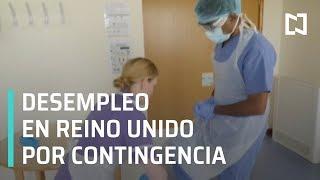 Coronavirus en Reino Unido: más de 850 mil desempleados - Expreso de la Mañana