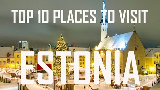Top 10 Places To Visit in Estonia