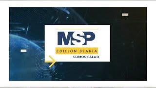 MSP Edición Diaria 3 de junio