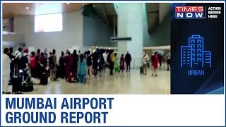 Passengers share their Delhi to Mumbai flight experience | Ground Report - TIMESNOWONLINE
