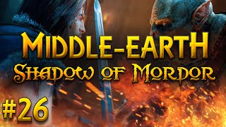 Middle-earth: Shadow of Mordor #26 - Attack on Mordor