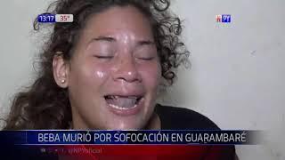 Beba falleció asfixiada en Guarambaré