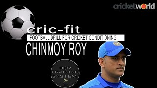 Football Drill for Cricket Conditioning with Chinmoy Roy - CRICKETWORLDMEDIA