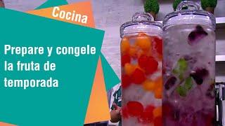 Prepare y congele la fruta de temporada | Cocina