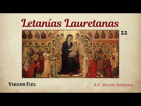 22 Virgen Fiel | Letanías Lauretanas
