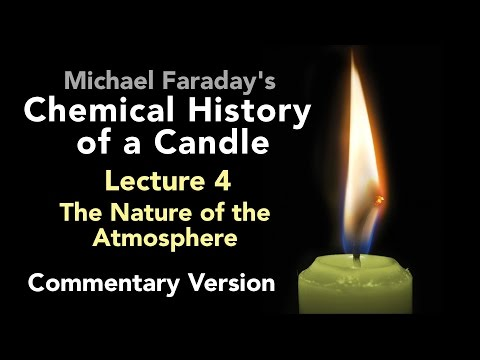 connectYoutube - Commentary Lecture Four: The Chemical History of a Candle - The Nature of the Atmosphere