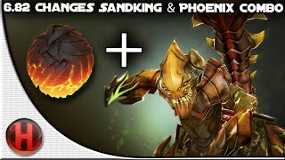 6.82 Changes Dota 2 - Sandking & Phoenix Combo
