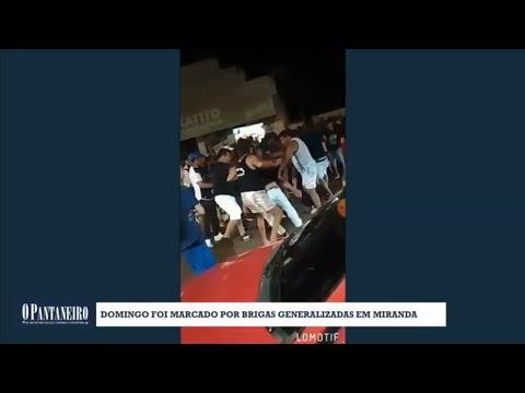 Domingo foi marcado por brigas generalizadas em Miranda