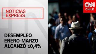 Desempleo enero-marzo alcanzó 10,4%, con incremento de 2,2 puntos porcentuales en 12 meses