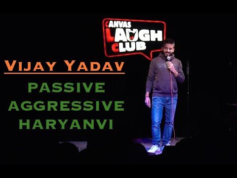 connectYoutube - Passive Aggressive Haryanvi - Standup Comedy by Vijay Yadav