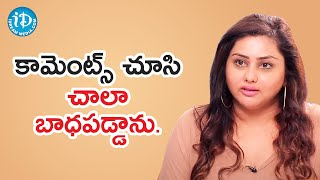 Namita about Social Media Criticism on Personal level | Frankly with TNR | iDream Telugu Movies - IDREAMMOVIES