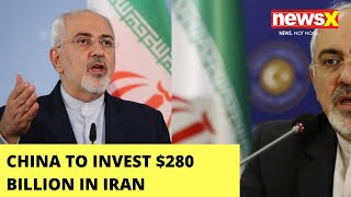 China To Invest $280 Bn in Iran, Gets Access to Iran's Bases | NewsX - NEWSXLIVE