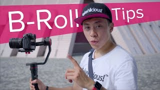 How to do B-roll