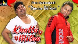 Khatta Mitha Hyderabadi Web Series Trailer   Akbar Bin Tabbar, Nayeem Ahmed   Sri Balaji Video - SRIBALAJIMOVIES