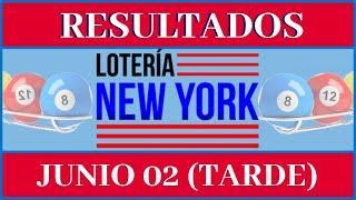 Resultados de la Loteria New York Tarde de hoy 02 de Junio del 2020