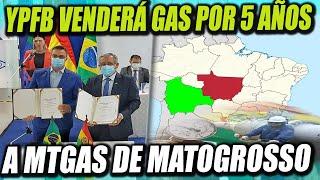 YPFB venderá gas natural a MTGás de Brasil, por 5 años desde 2022 hasta 2026
