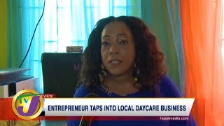 TVJ Business Day: Entrepreneur Taps into Local Daycare Business - March 8 2020