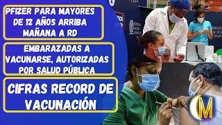 Lote de Pfizer arriba mañana a dominicana - Ministerio de Salud autoriza vacunas en embarazadas