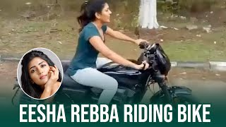 Actress Eesha Rebba Riding Harley-Davidson Bike | TFPC - TFPC