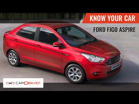 Know Your Ford Figo Aspire | Review of Features | CarDekho.com