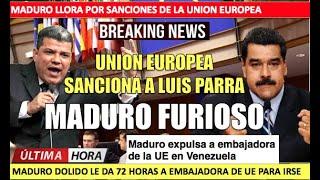 Maduro llora Union Europea sanciona a Luis Parra la falsa oposicion
