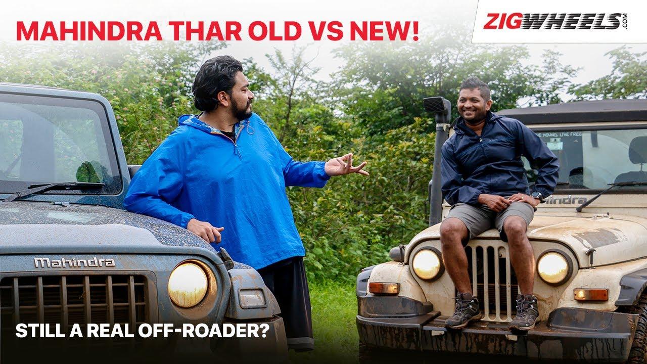 Mahindra Thar SUV Old vs New | On/Off Road Comparison! | ZigWheels.com